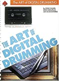 The Art of Digital Drumming, Steve DeFuria and Joe Scacciaferro, 0881888699