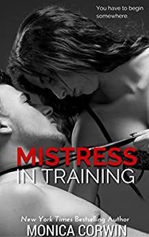 Mistress in Training by [Corwin, Monica]
