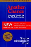 Another Chance, Sharon Wegscheider-Cruse, 0831400722