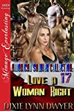 The American Soldier Collection 17: Love a Woman Right (Siren Publishing Menage Everlasting) (The American Soldier Collection Series)