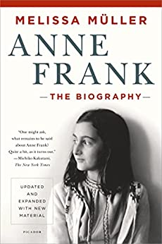 amazoncom anne frank the biography ebook melissa