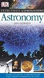 Astronomy, Ian Ridpath, 0756617332