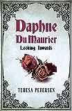 Daphne Du Maurier: Looking Inward