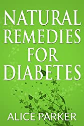 Natural Remedies for Diabetes (English Edition)