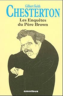Les enquêtes du Père Brown : La clairvoyance du Père Brown, Chesterton, Gilbert Keith