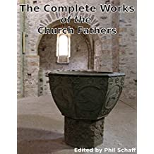 The Complete Works of the Church Fathers: A total of 64 authors, and over 2,500 works of the Early Christian Church