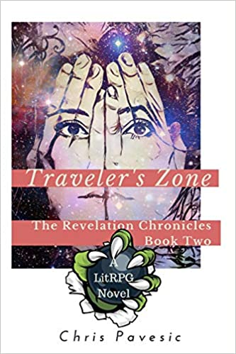 Amazon Fr Traveler S Zone A Litrpg Ya Fantasy Chris