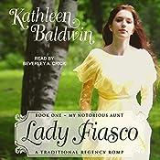 Lady Fiasco: My Notorious Aunt Series, Book 1 | Kathleen Baldwin