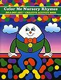 Do-A-Dot Creative Activity Color Me Nursury Rhymes Art Book