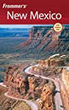 Frommer's New Mexico, Lesley S. King, 0470048271