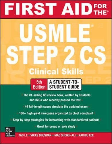 First Aid for the USMLE Step 2 CS, 5th Edition 1