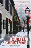 A Colebridge Quilted Christmas (Colebridge Community)