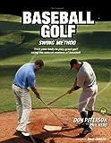 The Original Baseball Golf Swing Method