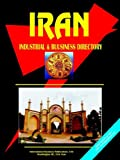 Iran Industrial and Business Directory, Usa Ibp, 0739768433