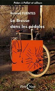 La Bresse dans les pédales par Roland Fuentès