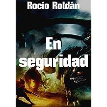 En seguridad (Spanish Edition)