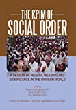 The Kpim of Social Order, Patrick E. Iroegbu, 1479777951