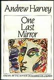 One Last Mirror, Andrew Harvey, 0395369754