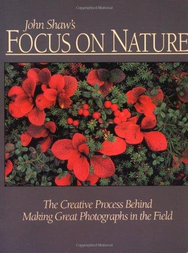 John Shaw's Focus on Nature