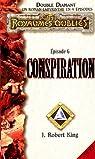 Les Royaumes Oubliés - Double Diamant, Épisode 6 : Conspiration par King