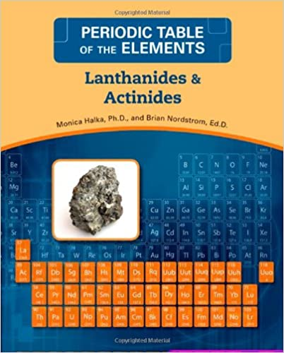 Lanthanides and actinides periodic table of the elements monica lanthanides and actinides periodic table of the elements monica halka brian nordstrom 9780816073726 amazon books urtaz Images