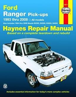 ford ranger pick ups 1993 2008 haynes repair manual haynes rh amazon com ford ranger 2008 service manual pdf 2000 Ford Ranger Off-Road