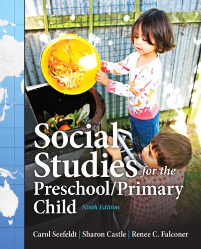Social Studies For The Preschool Primary Child  9Th Edition