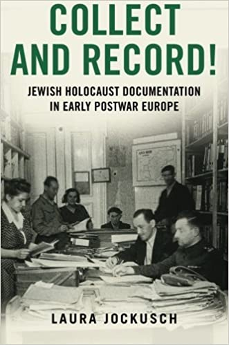 Collect and Record!: Jewish Holocaust Documentation in Early Postwar Europe (Oxford Series on History and Archives) by Laura Jockusch (2015-08-01)