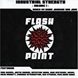 Flash Point Industrial Strength Vol. 1 (Marc Johnson/Jupe) by Various Artists
