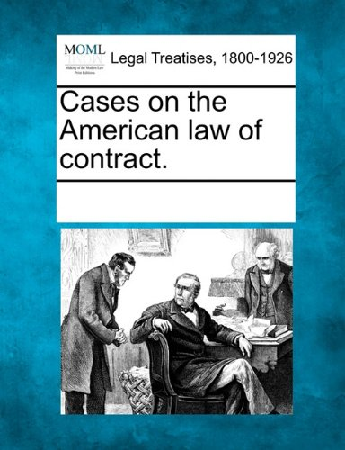 Cases on the American law of contract. PDF