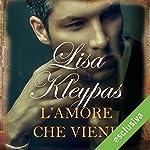 L'amore che viene   Lisa Kleypas