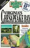 The Insiders' Guide to Virginia's Chesapeake Bay, Sally K. Hartman and Ridgeley Ingersoll, 1573800252