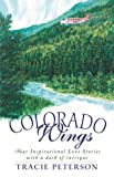 Colorado Wings, Tracie Peterson, 1577488288