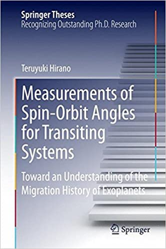 Measurements of Spin-Orbit Angles for Transiting Systems: Toward an Understanding of the Migration History of Exoplanets (Springer Theses)