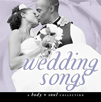 Body Soul Wedding Songs Amazon Com Music