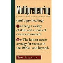 Multipreneuring