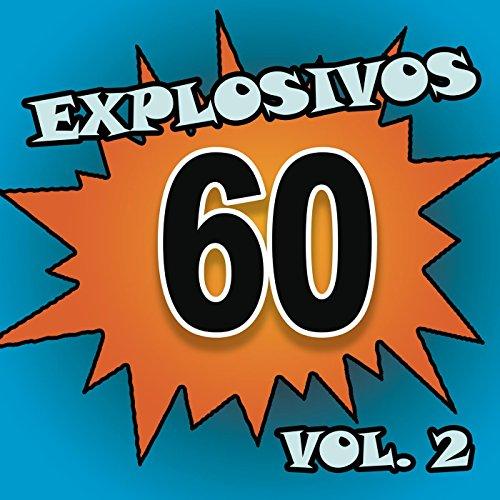 Explosivos 60, Vol. 2