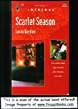 Scarlet Season, Laura Gordon, 0373222556