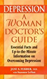 Depression, Jane S. Ferber and Suzanne LeVert, 1575666219