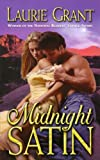 Midnight Satin, Laurie Grant, 0843954574