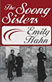 Front cover for the book The Soong Sisters by Emily Hahn