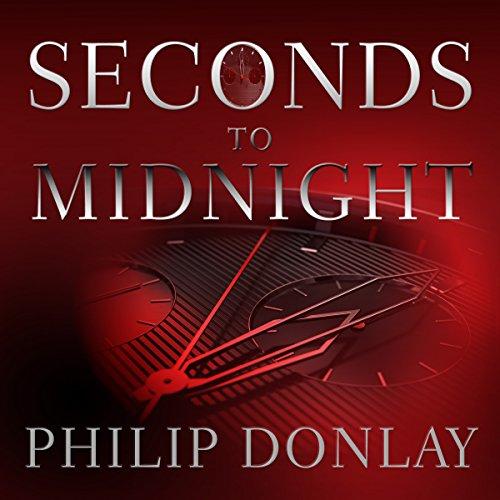 Seconds to Midnight: A Donovan Nash Thriller