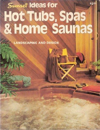Sunset Ideas for Hot Tubs, Spas & Home Saunas