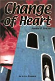 Change of Heart, Sandra D. Bricker, 0803494750