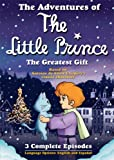 The Adventures of the Little Prince: The Greatest Gift
