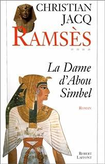 Ramsès : T. 4 : La Dame d'Abou Simbel, Jacq, Christian