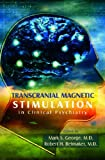Transcranical Magnetic Stimulation in Clinical Psychiatry, , 1585621978