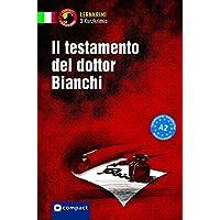 Il testamento del dottor Bianchi: Lernkrimi Italienisch. Grundwortschatz - Niveau A2 (Lernkrimi Kurzkrimis)