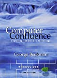 Computer Confluence, Introductory, Beekman, George, 0131270974