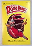 Who Framed Roger Rabbit; Movie Novelization (A Golden Book, 21544-14)